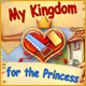 Download My Kingdom for the Princess game