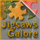 Jigsaws Galore Game