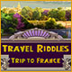 Travel Riddles: Trip to France Game