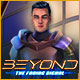 Download Beyond: The Fading Signal game