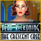 Download Dead Reckoning: The Crescent Case game
