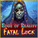 Edge of Reality: Fatal Luck Game