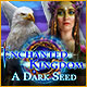 Download Enchanted Kingdom: A Dark Seed game