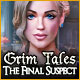 Download Grim Tales: The Final Suspect game