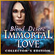 Download Immortal Love: Blind Desire Collector's Edition game