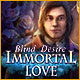Download Immortal Love: Blind Desire game