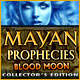 Download Mayan Prophecies: Blood Moon Collector's Edition game