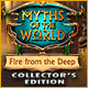 Myths of the World: Fire from the Deep Collector's Edition Game
