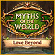 Download Myths of the World: Love Beyond game