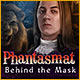 Download Phantasmat: Behind the Mask game