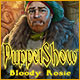 Download PuppetShow: Bloody Rosie game