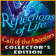 Reflections of Life: Call of the Ancestors Collector's Edition Game