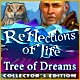 Download Reflections of Life: Tree of Dreams Collector's Edition game