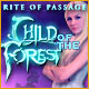 Download Rite of Passage: Child of the Forest game