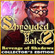 Download Shrouded Tales: Revenge of Shadows Collector's Edition game