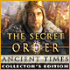 Download The Secret Order: Ancient Times Collector's Edition game