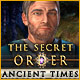Download The Secret Order: Ancient Times game