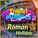 Travel Mosaics 2: Roman Holiday Game