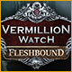 Download Vermillion Watch: Fleshbound game