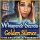 Download Whispered Secrets: Golden Silence Collector's Edition game