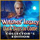 Download Witches' Legacy: Dark Days to Come Collector's Edition game