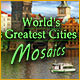 Download World's Greatest Cities Mosaics game