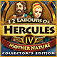 Download 12 Labours of Hercules IV: Mother Nature Collector's Edition game