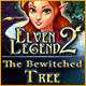 Download Elven Legend 2: The Bewitched Tree game