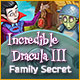 Download Incredible Dracula III: Family Secret game