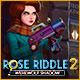 Rose Riddle 2: Werewolf Shadow Game