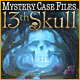Download Mystery Case Files: 13th Skull game